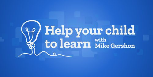 Exciting new partnership with Mike Gershon : Help your child to learn